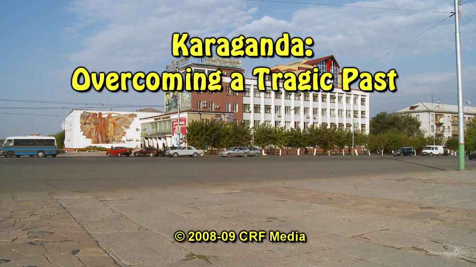 Karagandy kazakhstan City Karaganda Overcoming a Tragic